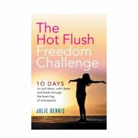 The Hot Flush Freedom Challenge By Julie Dennis