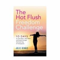 The Hot Flush Freedom Challenge By Julie Dennis