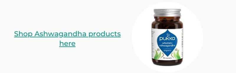 Shop Ashwagandha Products Here