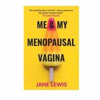 me and my menopausal vagina
